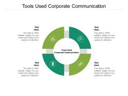 Tools Used Corporate Communication Ppt Powerpoint Presentation Design Templates Cpb