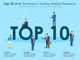 Top 10 Slide For Product Testing Market Research Infographic Template