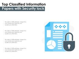 Top Classified Information Papers With Security Lock