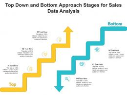 Top Down And Bottom Approach Stages For Sales Data Analysis Infographic Template