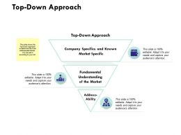 Top Down Approach Ppt Powerpoint Presentation Pictures Objects