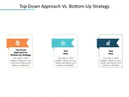 Top Down Approach Vs Bottom Up Strategy Ppt Powerpoint Presentation Icon Template Cpb