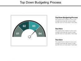 Top Down Budgeting Process Ppt Powerpoint Presentation Outline Skills Cpb