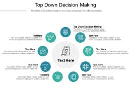 Top Down Decision Making Ppt Powerpoint Presentation Outline Samples Cpb