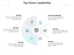 Top Down Leadership Ppt Powerpoint Presentation Portfolio Format Cpb