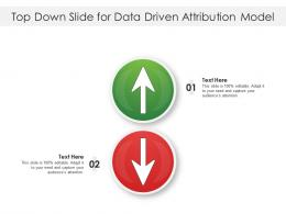 Top Down Slide For Data Driven Attribution Model Infographic Template