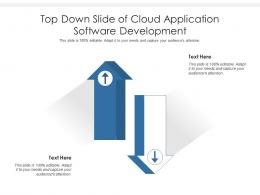 Top Down Slide Of Cloud Application Software Development Infographic Template