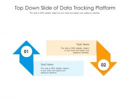 Top Down Slide Of Data Tracking Platform Infographic Template