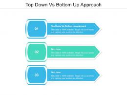Top Down Vs Bottom Up Approach Ppt Powerpoint Presentation Infographic Template Templates Cpb