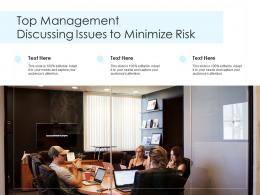 Top Management Discussing Issues To Minimize Risk