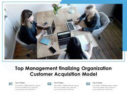 Top Management Finalizing Organization Customer Acquisition Model