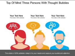 Top Of Mind Three Persons With Thought Bubbles
