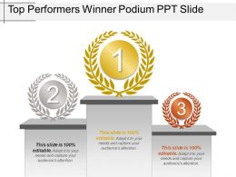 Top Performers Winner Podium Ppt Slide