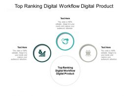 Top Ranking Digital Workflow Digital Product Ppt Powerpoint Presentation Pictures Rules Cpb