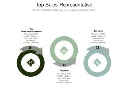 Top Sales Representative Ppt Powerpoint Presentation Pictures Information Cpb