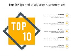 Top Ten Icon Of Workforce Management Infographic Template