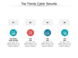 Top Trends Cyber Security Ppt Powerpoint Presentation Infographics Mockup Cpb