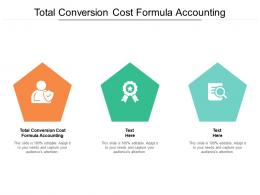 Total Conversion Cost Formula Accounting Ppt Powerpoint Presentation Professional Pictures Cpb