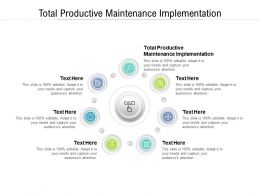Total Productive Maintenance Implementation Ppt Powerpoint Presentation Visual Aids Styles Cpb
