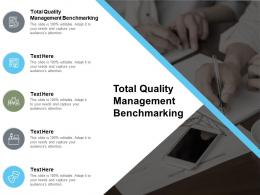 Total Quality Management Benchmarking Ppt Powerpoint Presentation Summary Graphics Cpb
