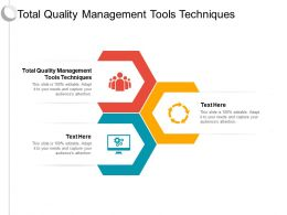 Total Quality Management Tools Techniques Ppt Powerpoint Presentation Model Smartart Cpb