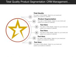 Total Quality Product Segmentation Crm Management Tools Performance Appraisal