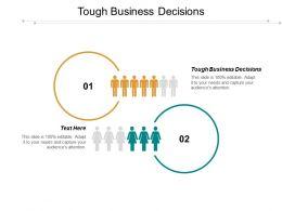 Tough Business Decisions Ppt Slides Graphics Cpb