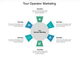 Tour Operator Marketing Ppt Powerpoint Presentation Professional Ideas Cpb