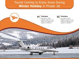 Tourist Coming To Enjoy Snow During Winter Holiday In Private Jet