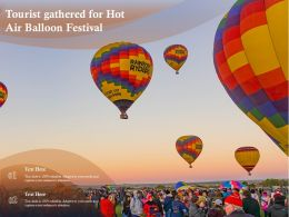 Tourist Gathered For Hot Air Balloon Festival