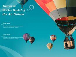 Tourist In Wicker Basket Of Hot Air Balloon