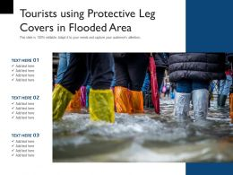 Tourists Using Protective Leg Covers In Flooded Area