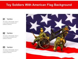 Toy Soldiers With American Flag Background