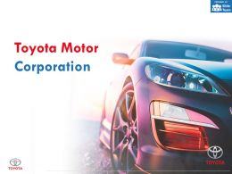 Toyota Motor Corporation Company Profile Overview Financials And Statistics From 2014-2018