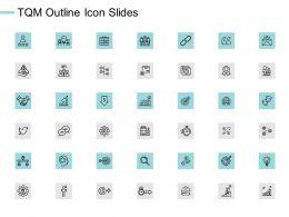 TQM Outline Icon Slides Growth Management C531 Ppt Powerpoint Presentation Visual Aids Professional