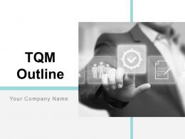 Tqm Outline Powerpoint Presentation Slides