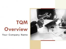 Tqm Overview Powerpoint Presentation Slides