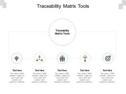 Traceability Matrix Tools Ppt Powerpoint Presentation Show Background Image Cpb