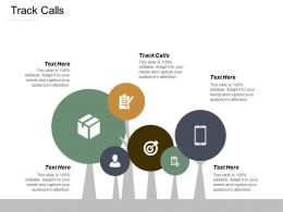 track_calls_ppt_powerpoint_presentation_infographics_graphics_design_cpb_Slide01