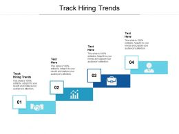 Track Hiring Trends Ppt Powerpoint Presentation Pictures Design Inspiration Cpb
