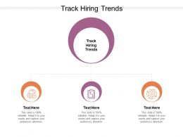 Track Hiring Trends Ppt Powerpoint Presentation Styles Shapes Cpb