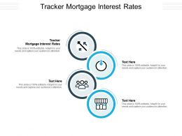 Tracker Mortgage Interest Rates Ppt Powerpoint Presentation Layouts Background Images Cpb