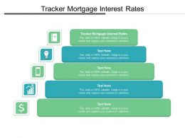 Tracker Mortgage Interest Rates Ppt Powerpoint Presentation Show Visual Aids Cpb