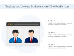 Tracking And Viewing Multiple Active User Profile Icon