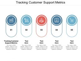 Tracking Customer Support Metrics Ppt Powerpoint Presentation Portfolio Deck Cpb