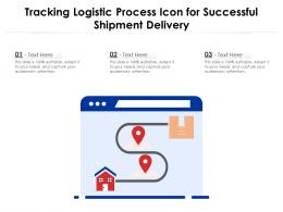 Tracking Logistic Process Icon For Successful Shipment Delivery