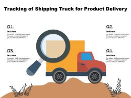 Tracking Of Shipping Truck For Product Delivery