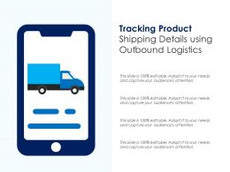 Tracking Product Shipping Details Using Outbound Logistics