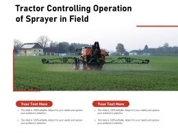 Tractor Controlling Operation Of Sprayer In Field