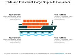 Trade And Investment Cargo Ship With Containers
